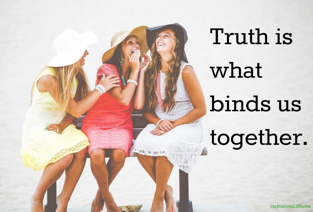 Truth binds us together